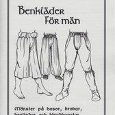 Mönster till historiska dräkter: Benkläder för män