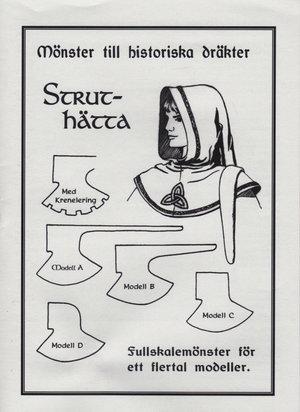 Mönster till historiska dräkter: Struthätta