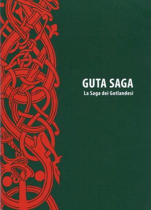 Guta Saga. La Saga dei Gotlandesi