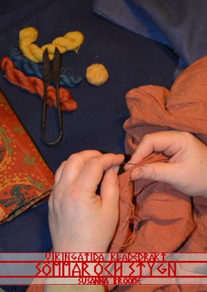 Vikingatida klädedräkt: Sömmar och stygn