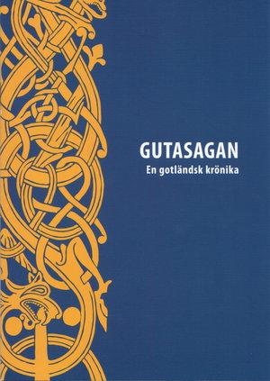 Gutasagan. En gotländsk krönika